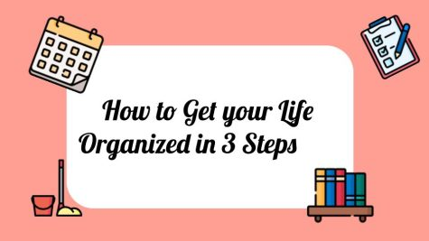 How to Get your Life More Organized in 3 Steps as a Middle Schooler